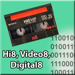 Numérisation de cassettes vidéos Hi8/Video8/Digital8