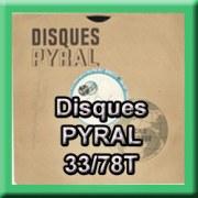 Numérisation de disque PYRAL 33T/78T